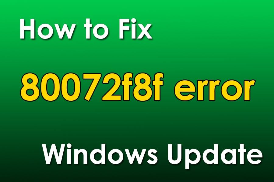 80072f8f Ошибка обновления Windows - Windows 7, Windows 8.1, Windows Server, Windows Vista